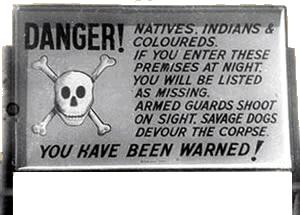 Apartheid warning sign